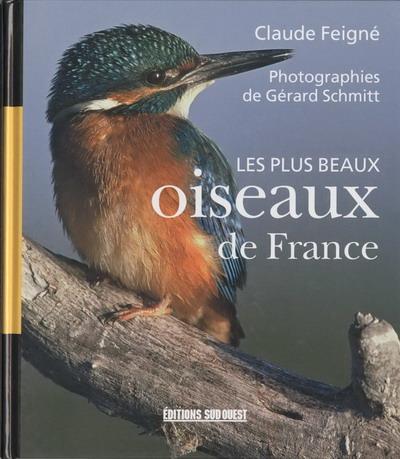 Les plus beaux oiseaux de france livre livre sur les for Oiseaux du sud de la france